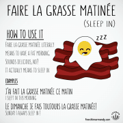 french expression faire la grasse matinee