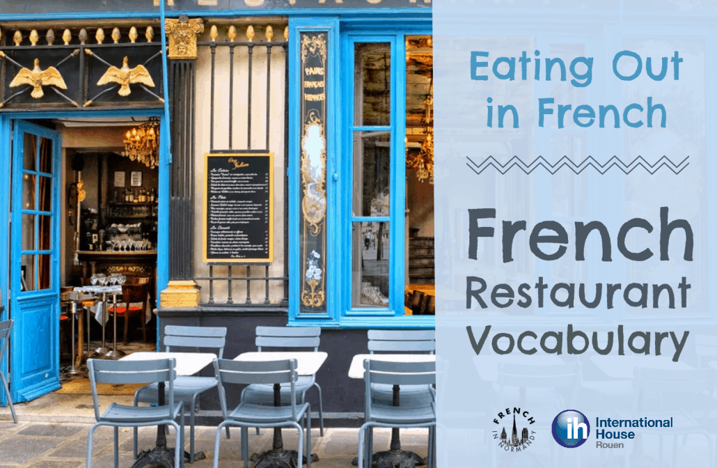 Eating Out In French French Restaurant Vocabulary French