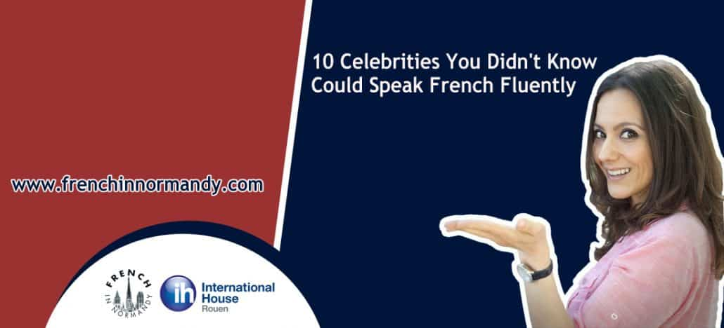 celebrities who speak french